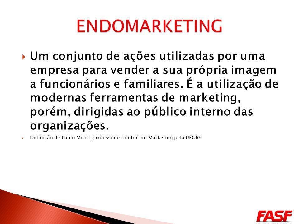 Utilização das Estratégias de Marketing focando vender a Empresa para seus funcionários.