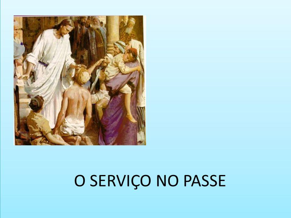 O SERVIÇO NO PASSE