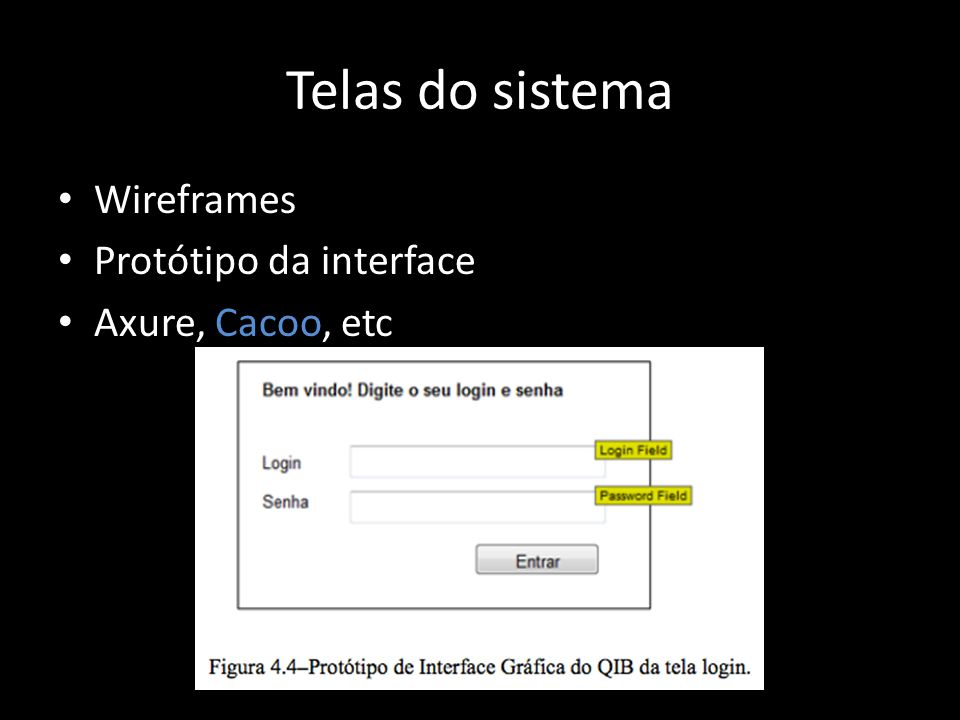 Identificar elementos de projeto Similar ao RUP (Interfaces a mais)