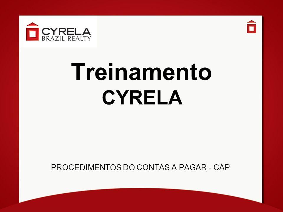 Treinamento CYRELA PROCEDIMENTOS DO CONTAS A PAGAR - CAP