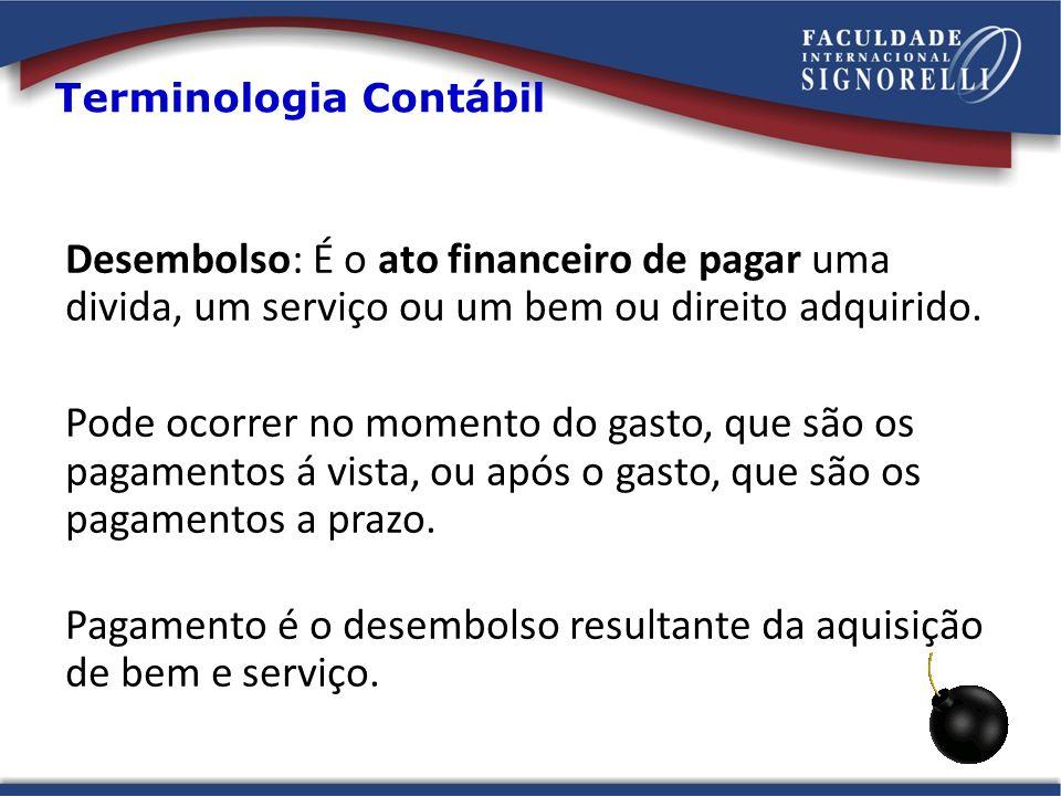 Desembolso: É o ato financeiro de pagar uma divida, um serviço ou um bem ou direito adquirido. Pode ocorrer no momento do gasto, que são os pagamentos