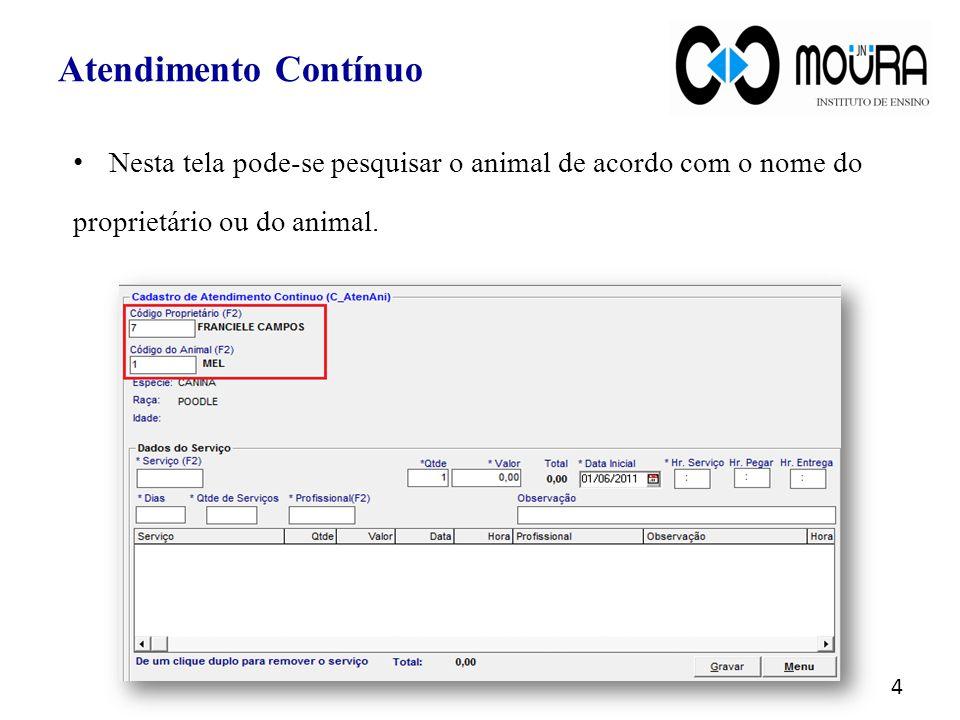 Nesta tela pode-se pesquisar o animal de acordo com o nome do proprietário ou do animal.