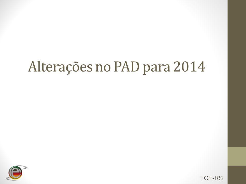 TCE-RS Alterações no PAD para 2014