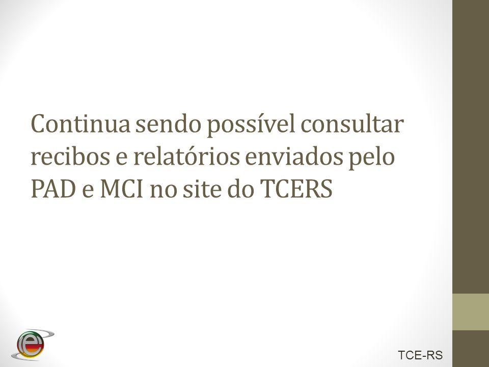 Continua sendo possível consultar recibos e relatórios enviados pelo PAD e MCI no site do TCERS