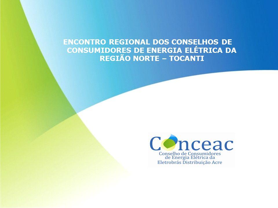 ENCONTRO REGIONAL DOS CONSELHOS DE CONSUMIDORES DE ENERGIA ELÉTRICA DA REGIÃO NORTE – TOCANTI