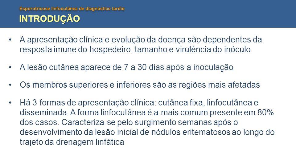 Esporotricose linfocutânea de diagnóstico tardio RELATO DE CASO Paciente masculino, 36anos, refere surgimento de lesão ulcerada em região infraescapular direita que evoluiu com aparecimento de nódulos eritematosos seguindo trajeto linfático até mamilo direito.
