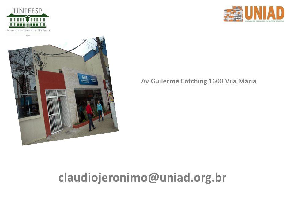 claudiojeronimo@uniad.org.br Av Guilerme Cotching 1600 Vila Maria