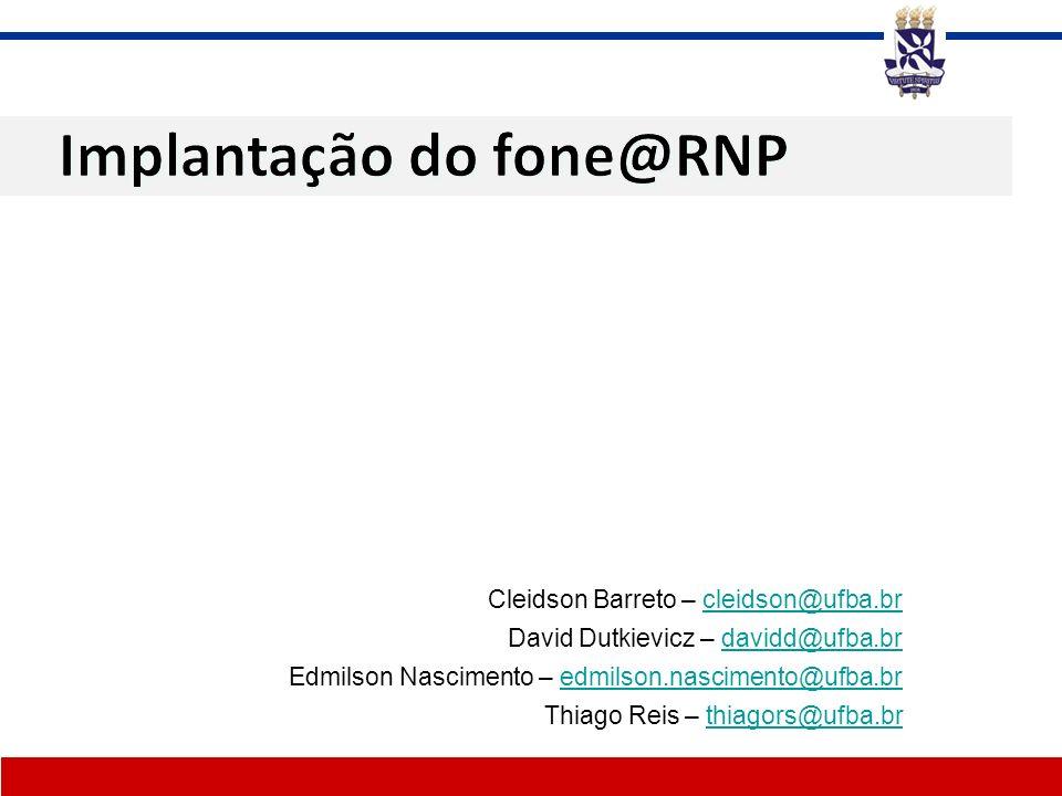 Cleidson Barreto – cleidson@ufba.brcleidson@ufba.br David Dutkievicz – davidd@ufba.brdavidd@ufba.br Edmilson Nascimento – edmilson.nascimento@ufba.bre