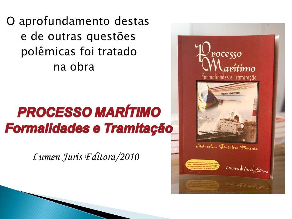 O aprofundamento destas e de outras questões polêmicas foi tratado na obra Lumen Juris Editora/2010
