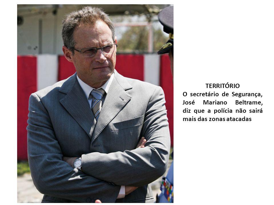TERRITÓRIO O secretário de Segurança, José Mariano Beltrame, diz que a polícia não sairá mais das zonas atacadas