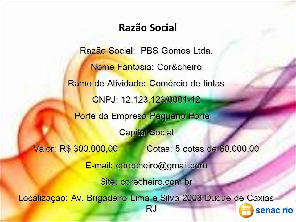 Razão Social Social: PBS Gomes Ltda.Razão Social: PBS Gomes Ltda.