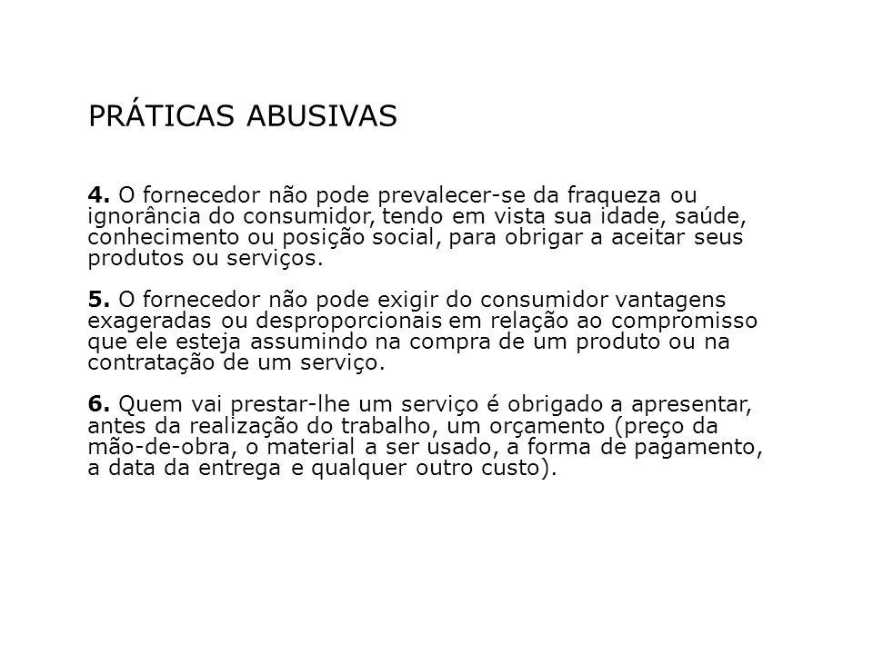 PRÁTICAS ABUSIVAS 4.
