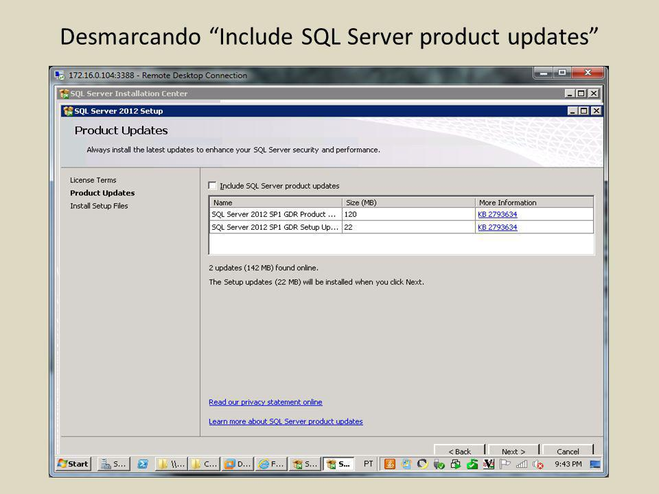 Desmarcando Include SQL Server product updates