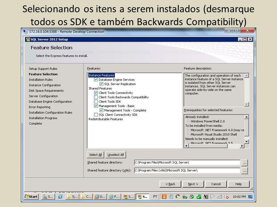 Selecionando os itens a serem instalados (desmarque todos os SDK e também Backwards Compatibility)