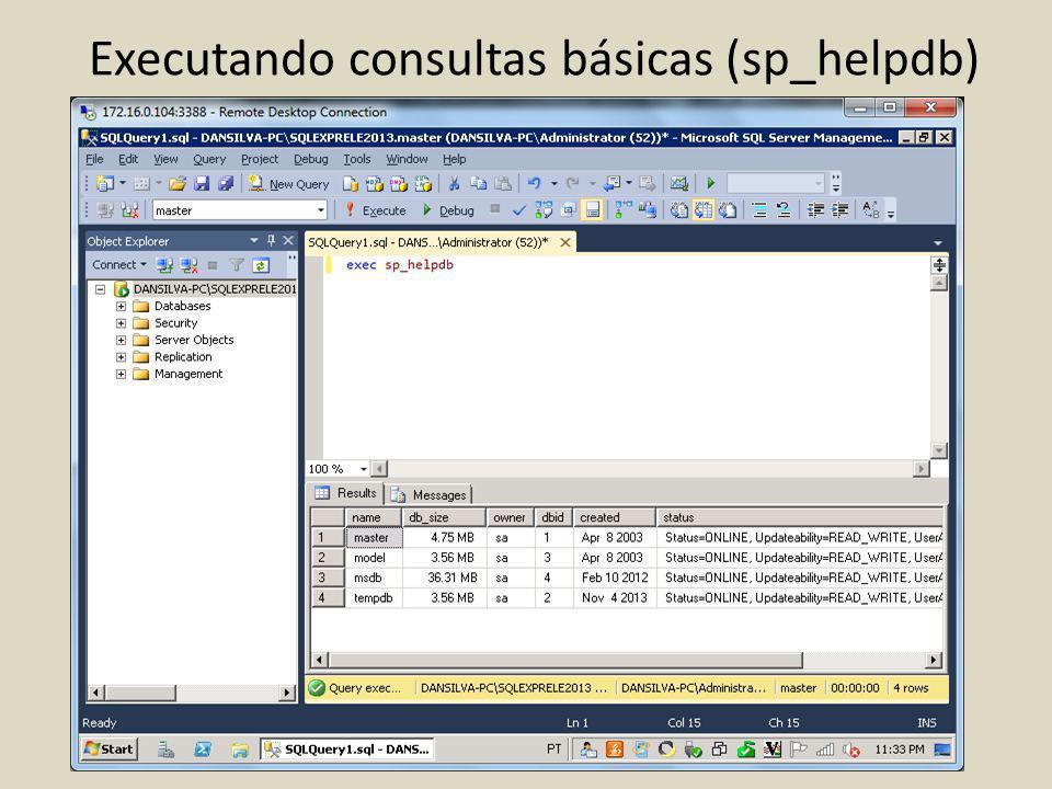 Executando consultas básicas (sp_helpdb)