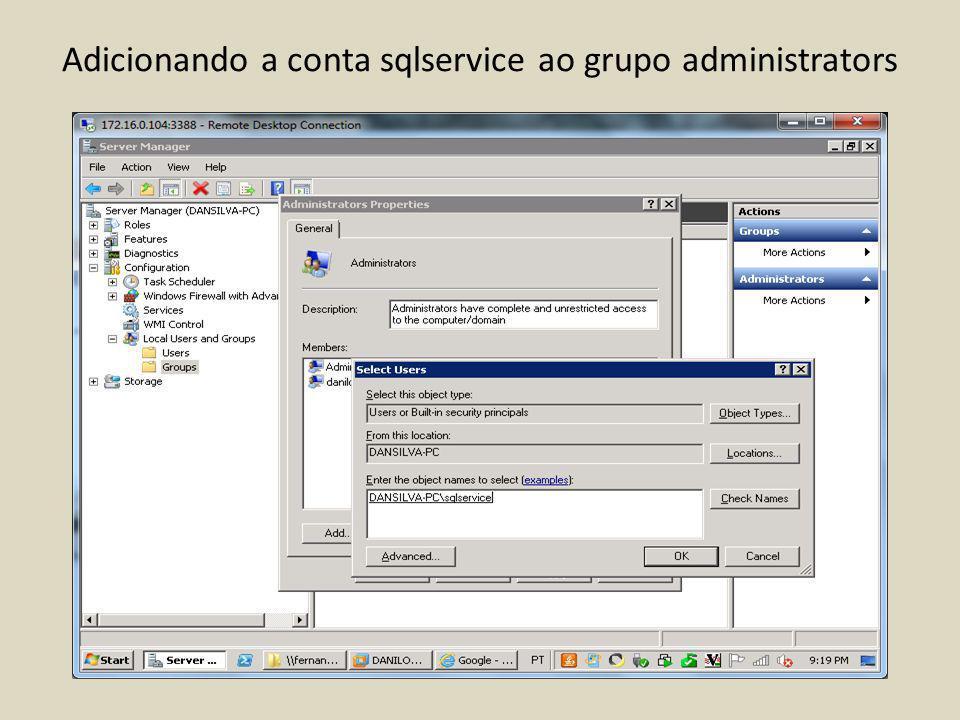 Instalação do.NET Framework 3.5.1 Abra o Server Manager MMC Selecione Features Clique em Add Features Selecione.NET Framework 3.5.1 Finalize a instalação e reinicie o computador