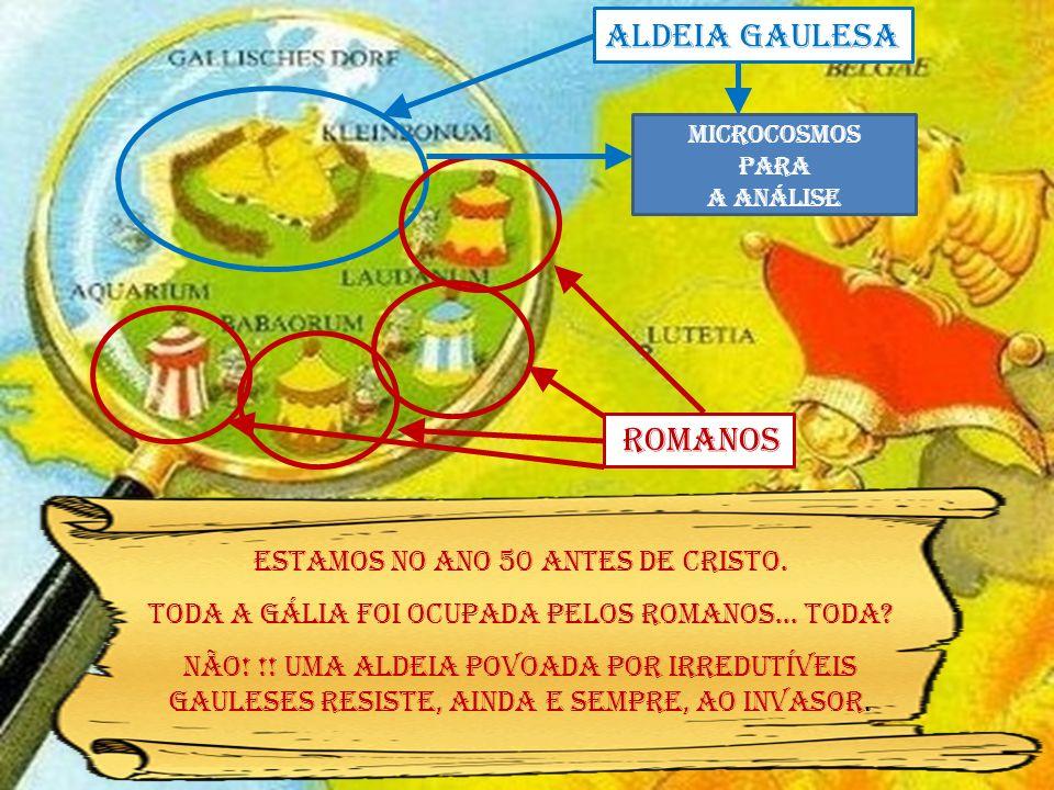 Estamos no ano 50 antes de Cristo. Toda a Gália foi ocupada pelos romanos... Toda? Não! !! Uma aldeia povoada por irredutíveis gauleses resiste, ainda