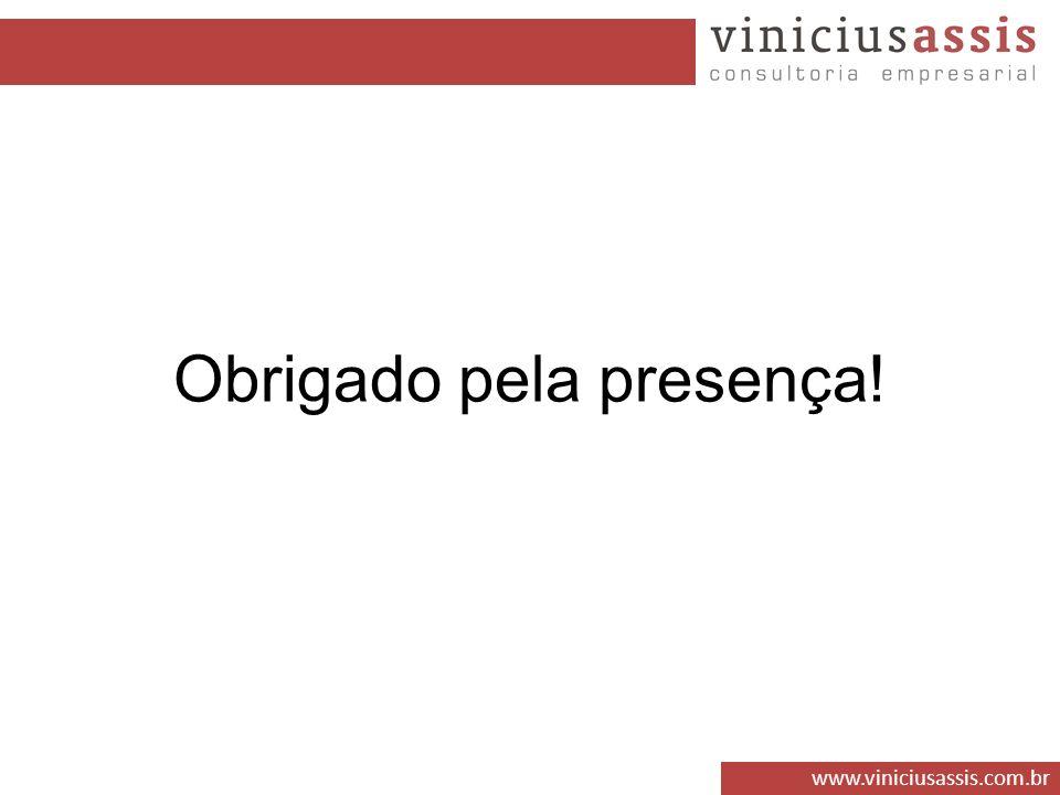 www.viniciusassis.com.br Obrigado pela presença!