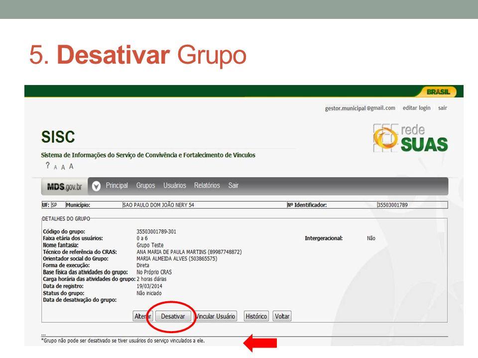 5. Desativar Grupo