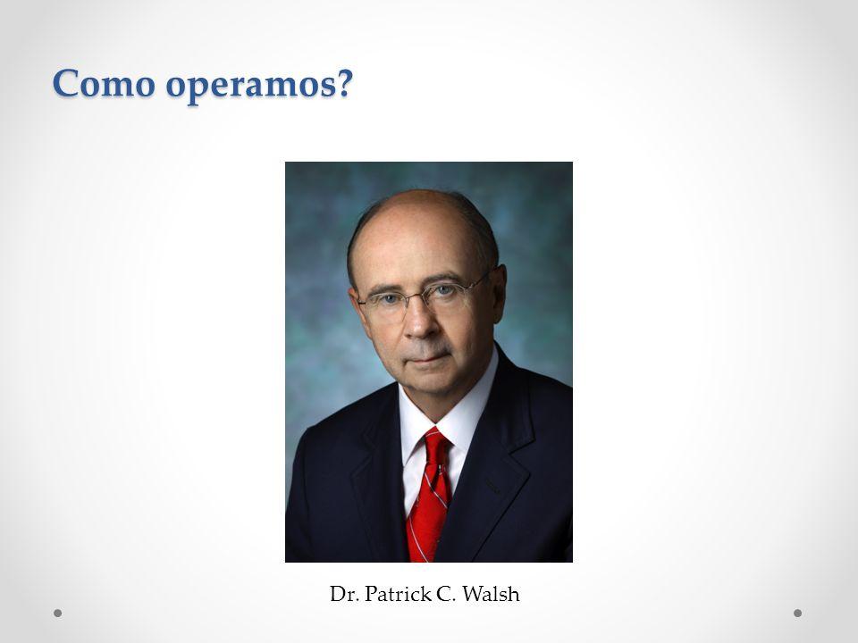 Dr. Patrick C. Walsh
