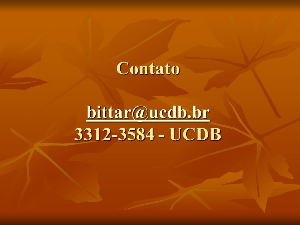 Contato bittar@ucdb.br 3312-3584 - UCDB bittar@ucdb.br