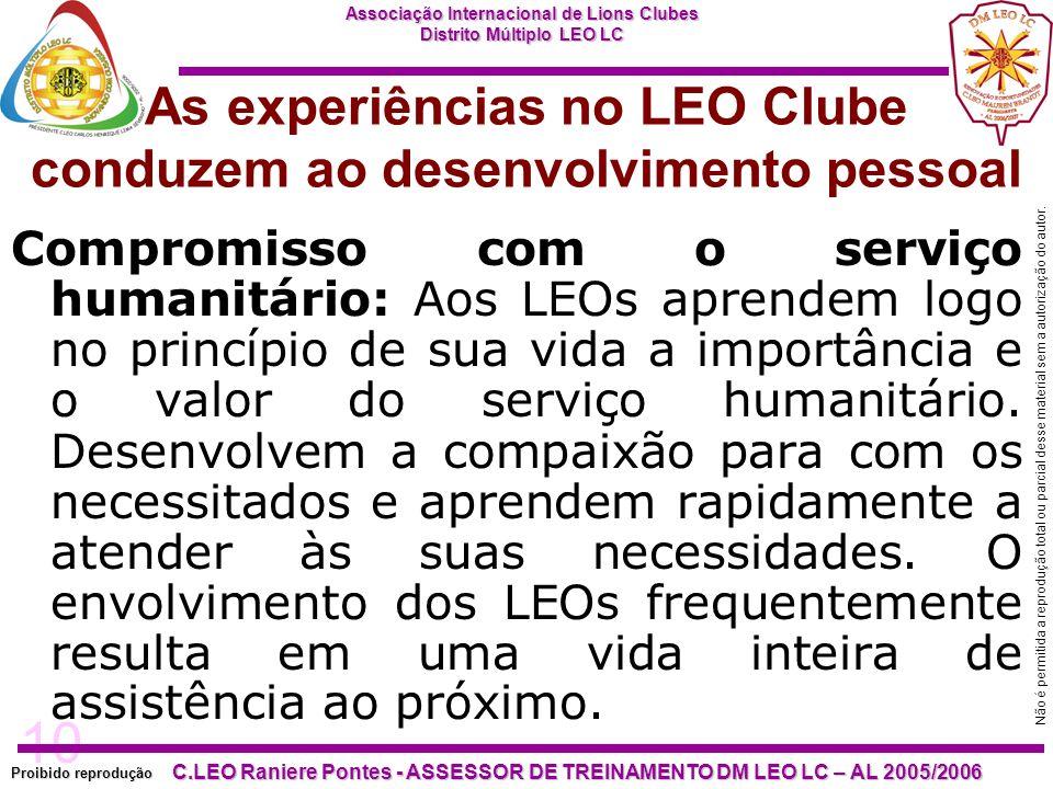 10 Proibido reprodução Associação Internacional de Lions Clubes Distrito Múltiplo LEO LC C.LEO Raniere Pontes - ASSESSOR DE TREINAMENTO DM LEO LC – AL
