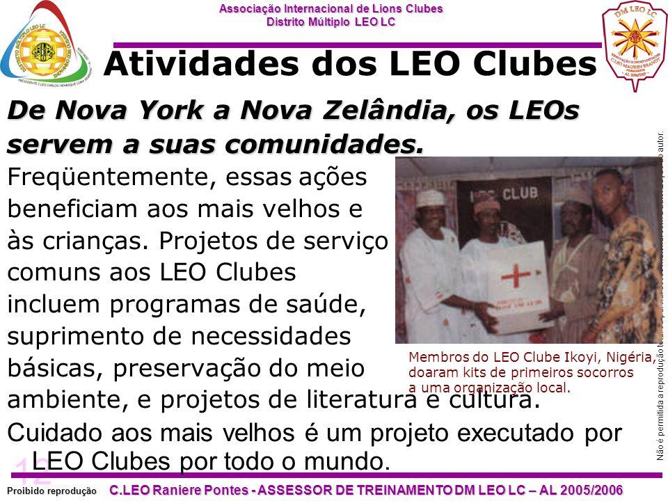 12 Proibido reprodução Associação Internacional de Lions Clubes Distrito Múltiplo LEO LC C.LEO Raniere Pontes - ASSESSOR DE TREINAMENTO DM LEO LC – AL