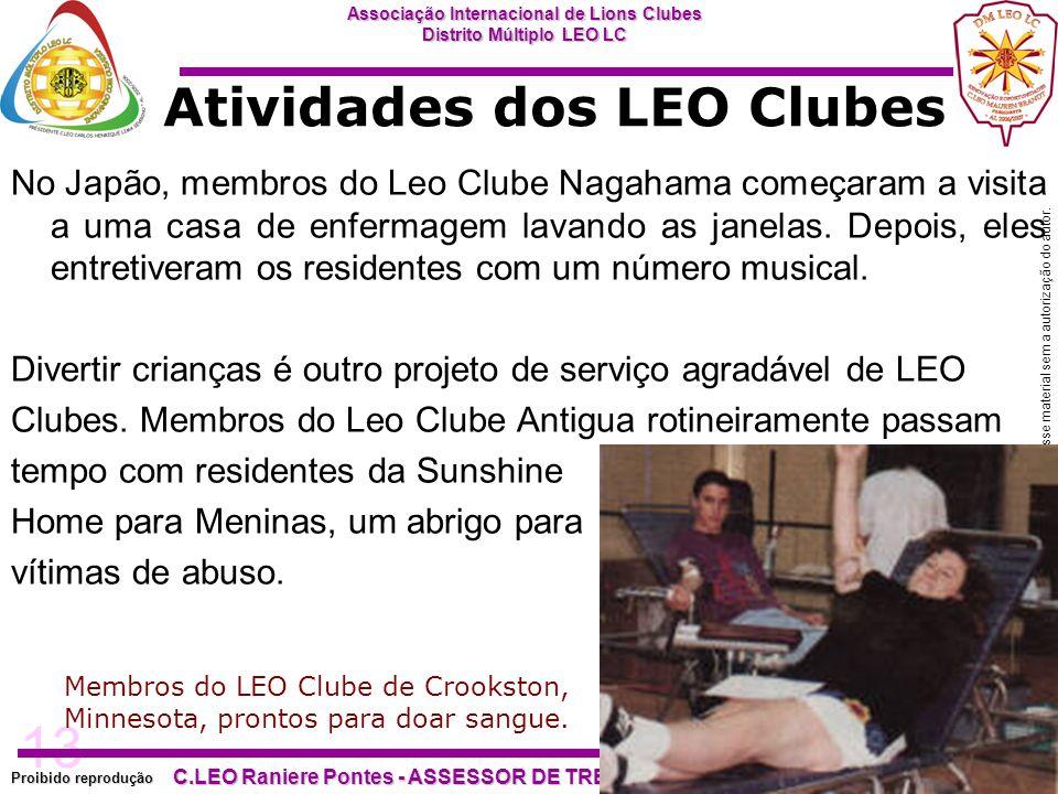 13 Proibido reprodução Associação Internacional de Lions Clubes Distrito Múltiplo LEO LC C.LEO Raniere Pontes - ASSESSOR DE TREINAMENTO DM LEO LC – AL