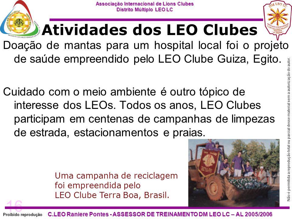 16 Proibido reprodução Associação Internacional de Lions Clubes Distrito Múltiplo LEO LC C.LEO Raniere Pontes - ASSESSOR DE TREINAMENTO DM LEO LC – AL