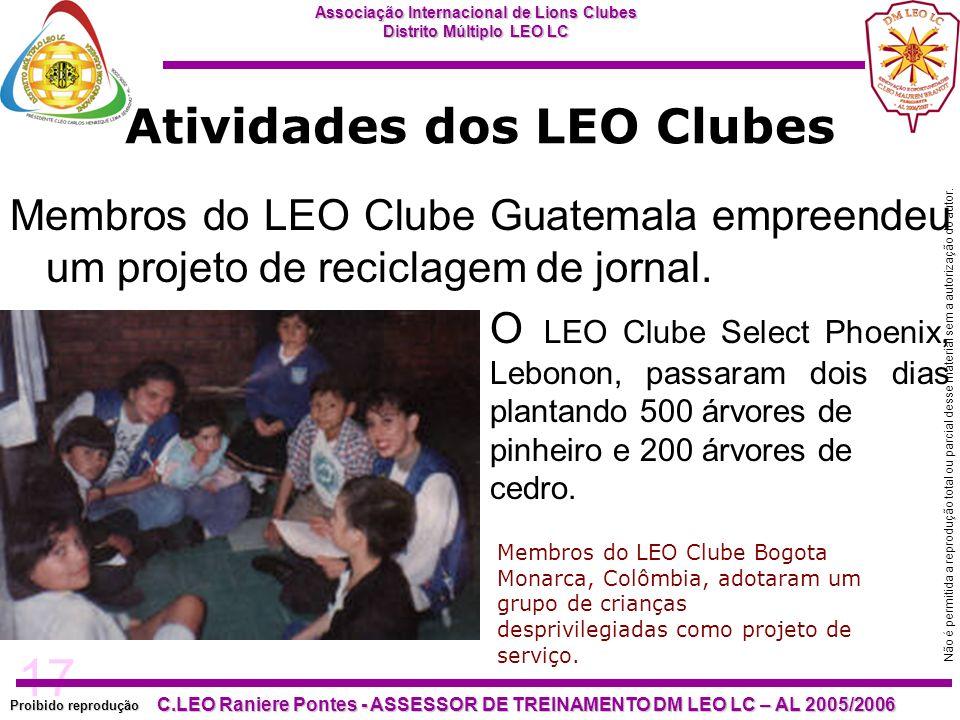 17 Proibido reprodução Associação Internacional de Lions Clubes Distrito Múltiplo LEO LC C.LEO Raniere Pontes - ASSESSOR DE TREINAMENTO DM LEO LC – AL