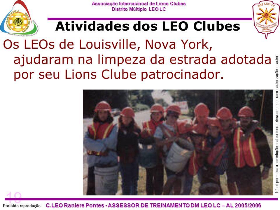 19 Proibido reprodução Associação Internacional de Lions Clubes Distrito Múltiplo LEO LC C.LEO Raniere Pontes - ASSESSOR DE TREINAMENTO DM LEO LC – AL