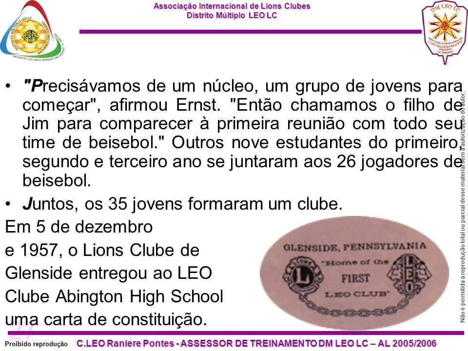 27 Proibido reprodução Associação Internacional de Lions Clubes Distrito Múltiplo LEO LC C.LEO Raniere Pontes - ASSESSOR DE TREINAMENTO DM LEO LC – AL