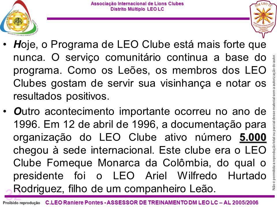32 Proibido reprodução Associação Internacional de Lions Clubes Distrito Múltiplo LEO LC C.LEO Raniere Pontes - ASSESSOR DE TREINAMENTO DM LEO LC – AL