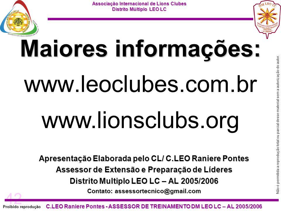 42 Proibido reprodução Associação Internacional de Lions Clubes Distrito Múltiplo LEO LC C.LEO Raniere Pontes - ASSESSOR DE TREINAMENTO DM LEO LC – AL