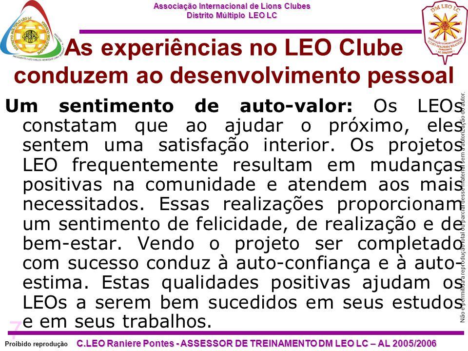 7 Proibido reprodução Associação Internacional de Lions Clubes Distrito Múltiplo LEO LC C.LEO Raniere Pontes - ASSESSOR DE TREINAMENTO DM LEO LC – AL