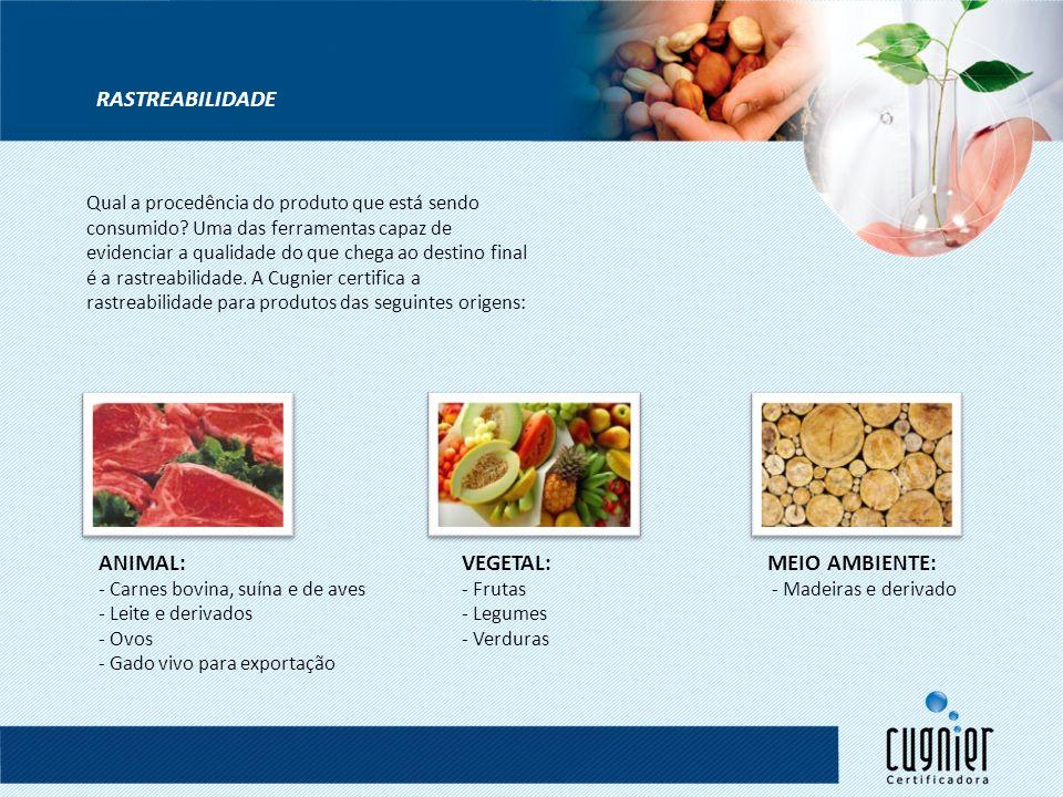 Ainda mais completa, a certificação de cadeias produtivas é feita desde o campo até mesa, garantindo a segurança alimentar, rastreabilidade e sustentabilidade dos produtos.