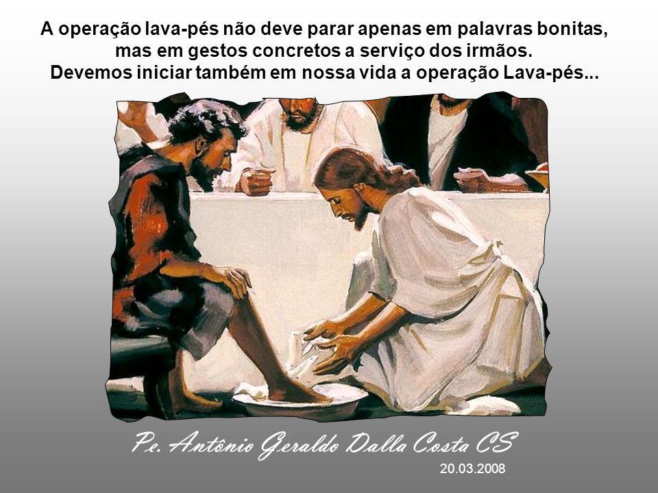 O LAVA-PÉS Mas Jesus não ficou só nas palavras. Quis mostrar seu amor com um gesto concreto. O Lava-pés e a instituição da eucaristia são sinais do me