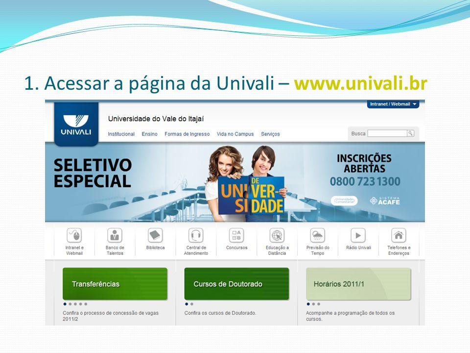 2. No canto superior direito – Intranet/Webmail