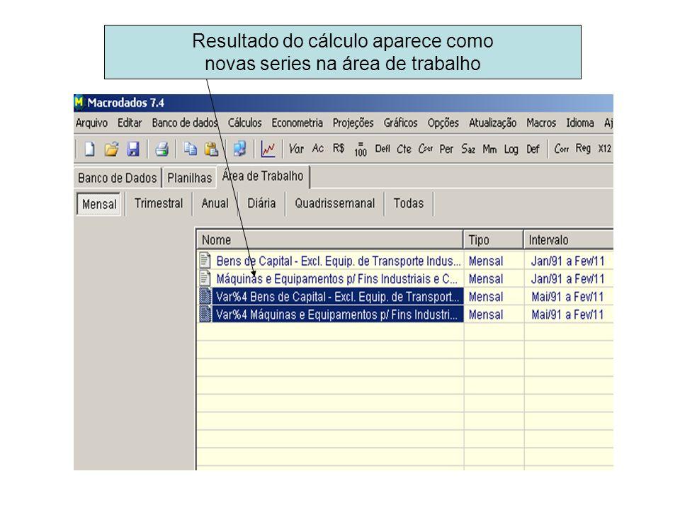 Resultado do cálculo aparece como novas series na área de trabalho