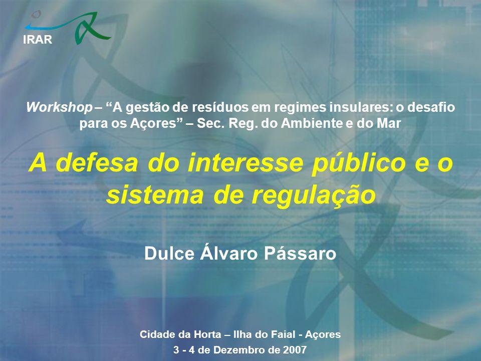 IRAR Workshop – A gestão de resíduos em regimes insulares: o desafio para os Açores – Sec.