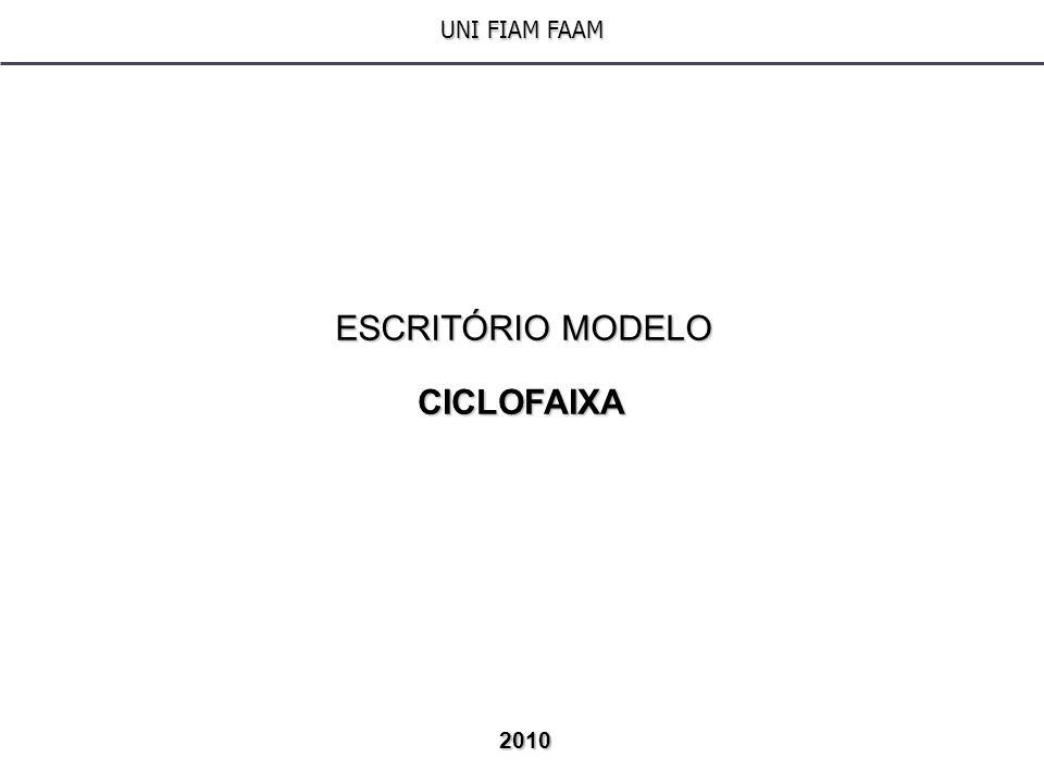 UNI FIAM FAAM ESCRITÓRIO MODELO CICLOFAIXA 2010