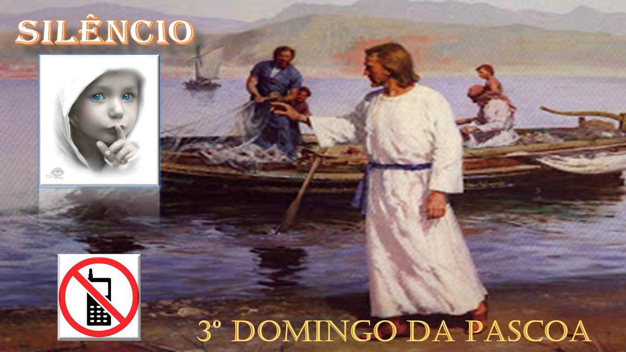 3º DOMINGO DA PASCOA