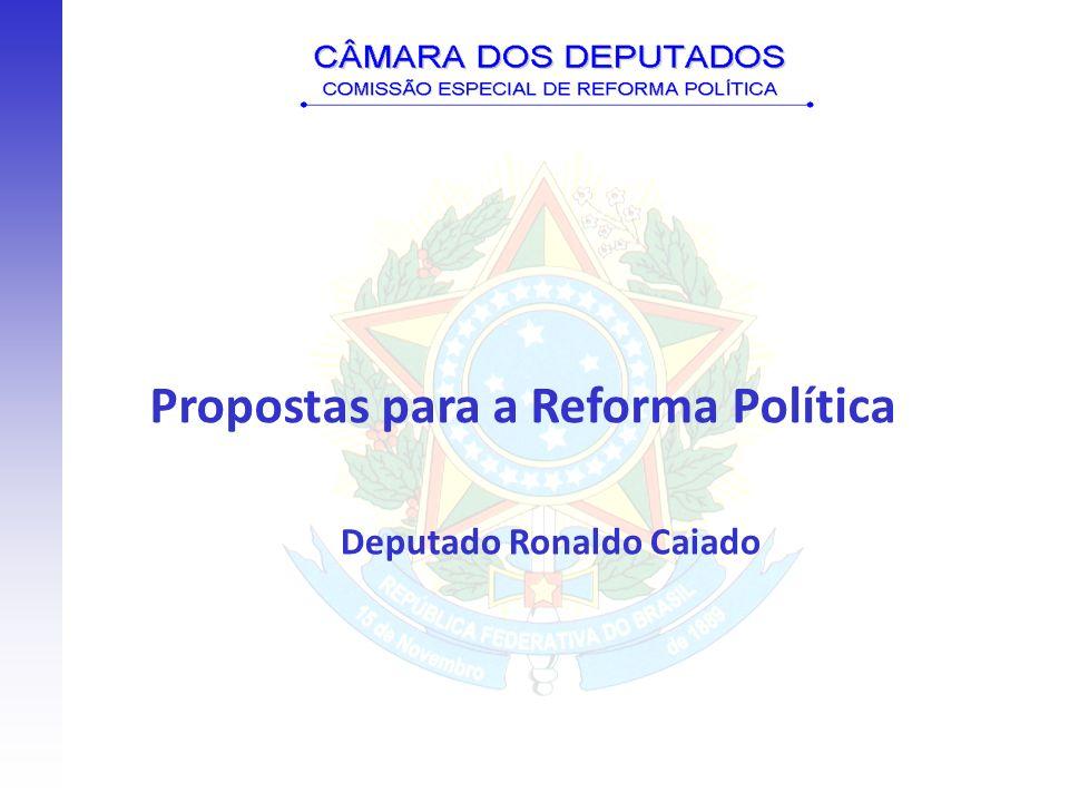 PROPOSTA DE REFORMA POLÍTICA SOBRE OS SEGUINTES TEMAS: 1)Financiamento público de campanhas eleitorais.