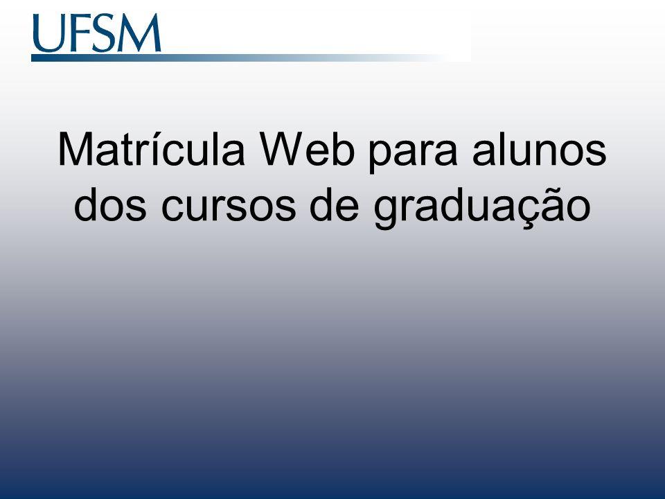 Matrícula Web para alunos dos cursos de graduação