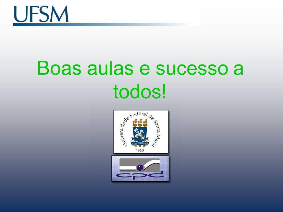 Boas aulas e sucesso a todos!