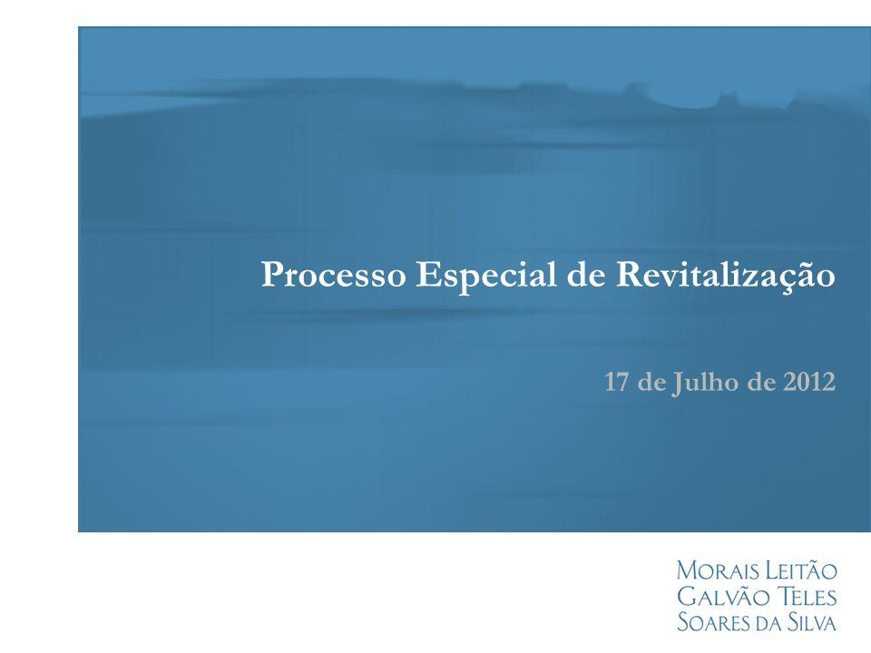 Processo Especial de Revitalização 17 de Julho de 2012
