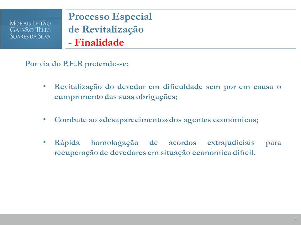 Processo Especial de Revitalização - Pressupostos Quem pode recorrer ao P.E.R..
