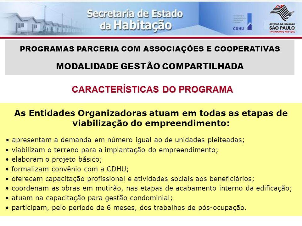 CONDIÇÕES PARA A ENTIDADE SER SELECIONADA PROGRAMA PARCERIA COM ASSOCIAÇÕES E COOPERATIVAS 1.