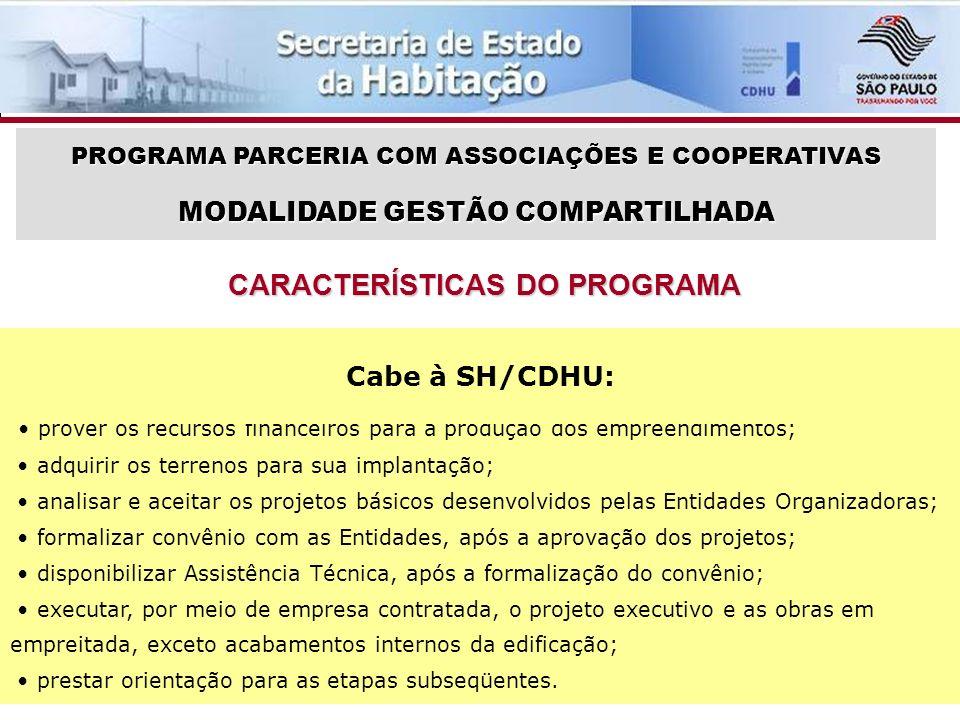 RELAÇÃO DE ENTIDADES HABILITADAS E CLASSIFICADAS NA SELEÇÃO 001/08