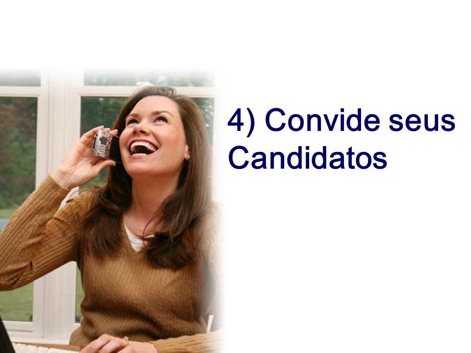 4) Convide seus Candidatos